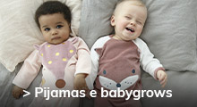 Pijamas e Babygrows